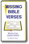 A picture of the book, Missing Bible Verses, missing from common beliefs.